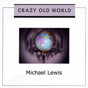 Crazy Old World