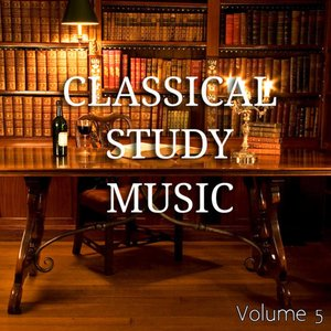 Relaxing Classical Music for Studying, Reading and Concentration : Vol 5