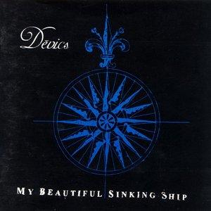 My Beautiful Sinking Ship