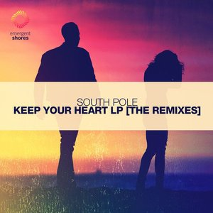 Keep Your Heart LP [The Remixes]