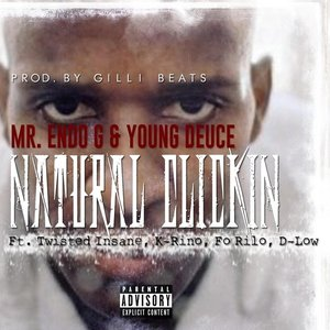 Natural Clickin' (feat. Twisted Insane, Fo Rilo, D-Low & K-Rino)