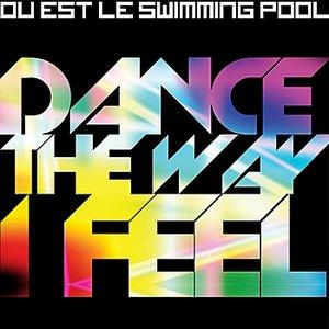 Dance the Way I Feel