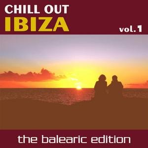 Image for 'Chill Out Ibiza Vol.1 (The Balearic Edition)'