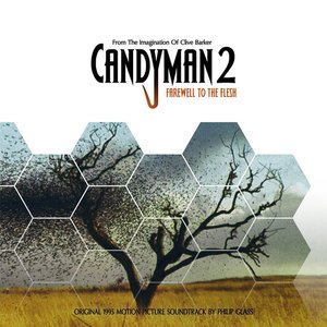 Candyman 2: Farewell To The Flesh (Original 1995 Motion Picture Soundtrack)