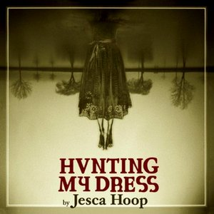 Hunting My Dress (Deluxe Version)