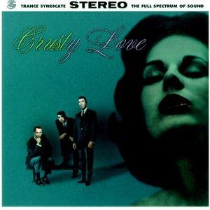 Crusty Love