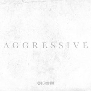 Aggressive (Del...