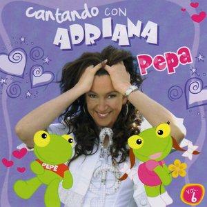 Cantando Con Adriana Pepa Vol 6