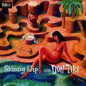 Skinny Dip with Don Tiki