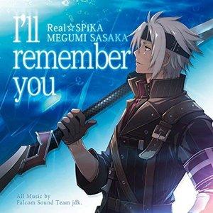 I'll Remember You -Real Spika / Megumi Sasaka-