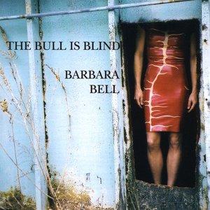 The Bull Is Blind