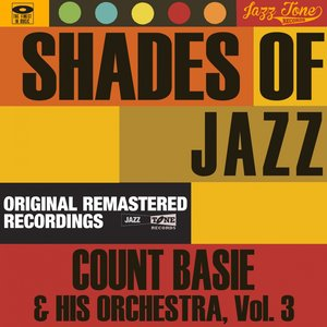 Shades of Jazz, Vol. 3 (Count Basie & His Orchestra)