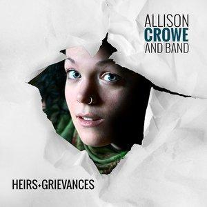 Heirs + Grievances