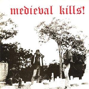 Medieval Kills!