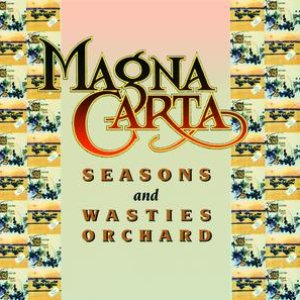 Seasons + Songs From Wasties Orchard