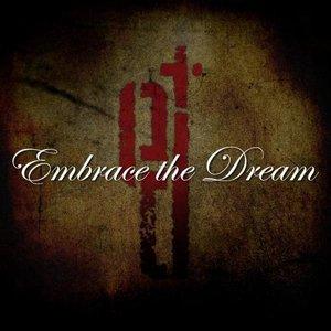Embrace the Dream