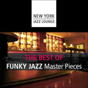 The Best of Funky Jazz Masterpieces