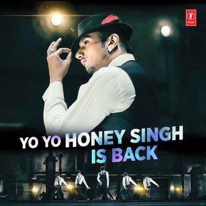 Yo Yo Honey Singh Is Back