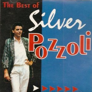 The Best of Silver Pozzoli