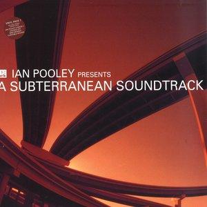A Subterranean Soundtrack