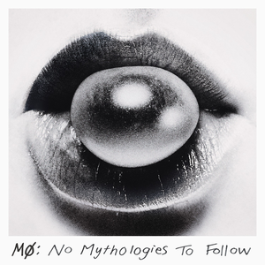 No Mythologies to Follow (Deluxe)