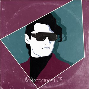 Bellemaison - EP