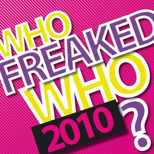 Who Freaked Who 2010