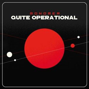 Quite Operational