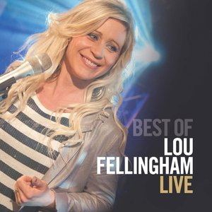 The Best of Lou Fellingham Live