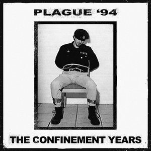 The Confinement Years