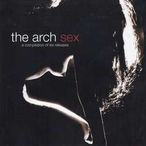 Sex (A Compilation of Six Releases)