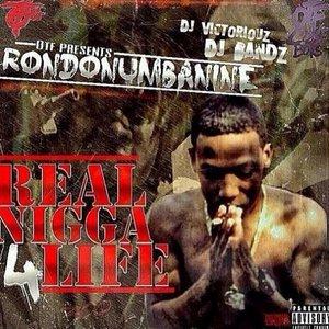 Real Nigga 4 Life