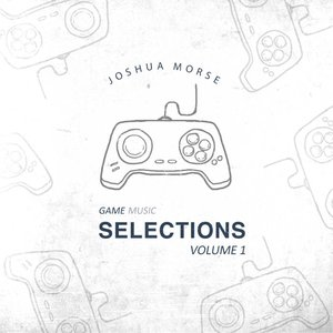 Game Music Selections Volume 1