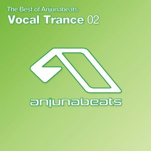 The Best of Anjunabeats Vocal Trance, Vol. 2