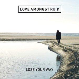 Lose Your Way