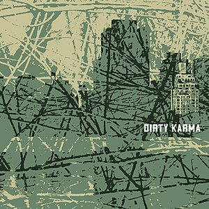 Dirty Karma - EP