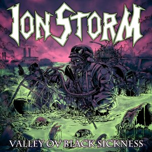 Valley Ov Black Sickness