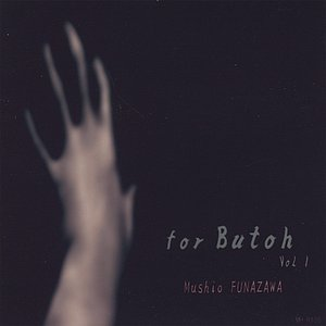 For Butoh Vol,1