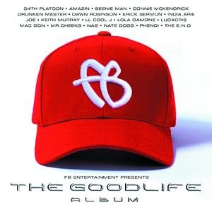 FB Entertainment Presents: The Good Life