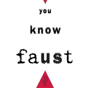 Image for 'You Know Faust'