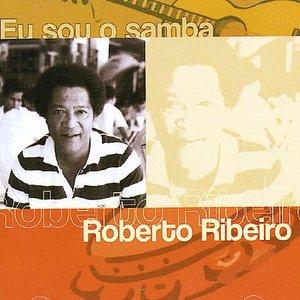 Eu Sou O Samba - Roberto Ribeiro