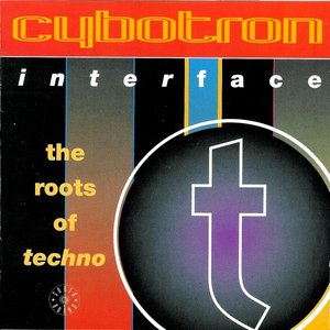 Interface: The Roots Of Techno