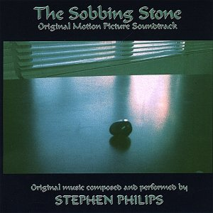 The Sobbing Stone: Original Motion Picture Soundtrack