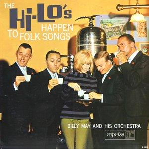The Hi-Lo's Happen To Folk Songs
