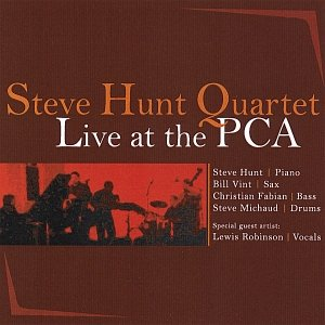 Steve Hunt Quartet/Live At The PCA