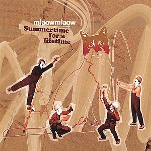 Summertime for a lifetime