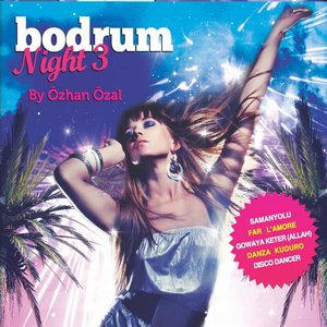Bodrum Night, Vol. 3