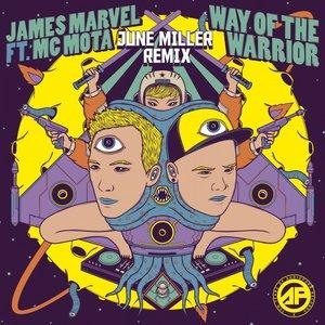 Way Of The Warrior (June Miller Remix)