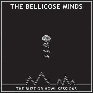 The Buzz or Howl Sessions