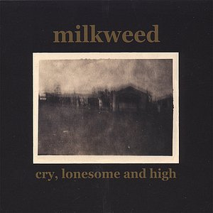 Cry, Lonesome & High